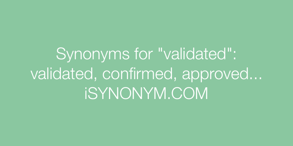 Synonyms validated