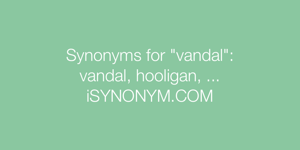 Synonyms vandal