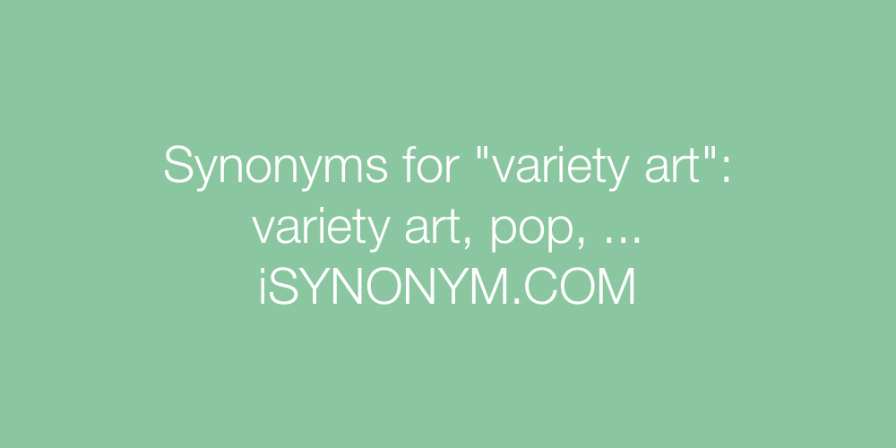 Synonyms variety art