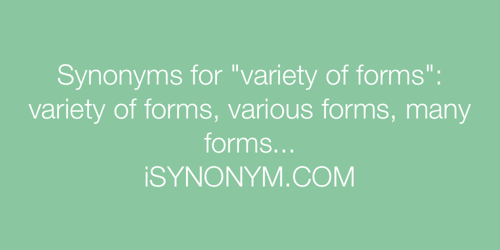 Synonyms variety of forms