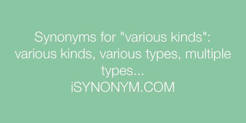 Synonyms various kinds