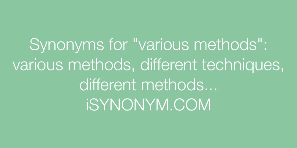 Synonyms various methods