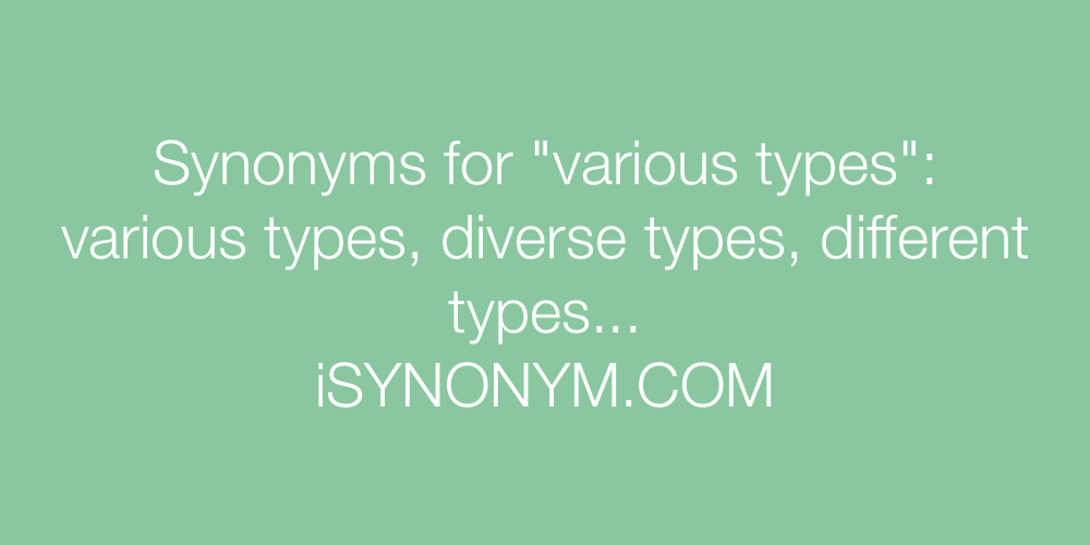 Synonyms various types