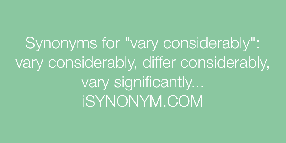 Synonyms vary considerably