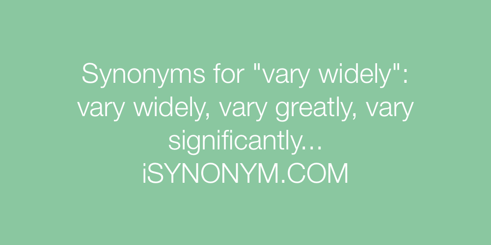 Synonyms vary widely