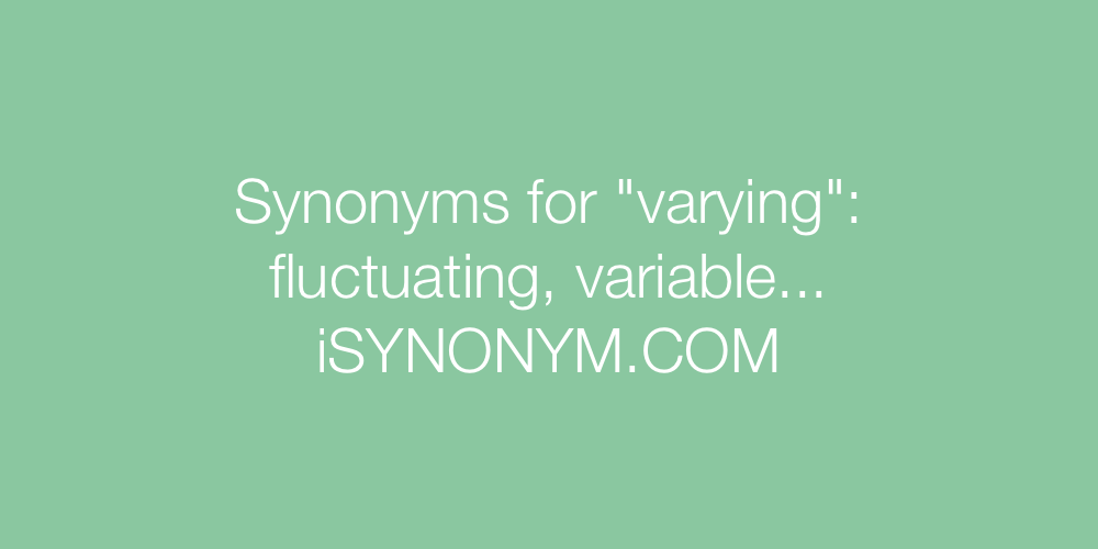 Synonyms varying