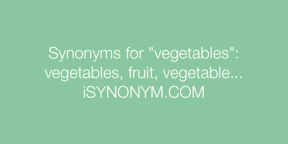 Synonyms vegetables