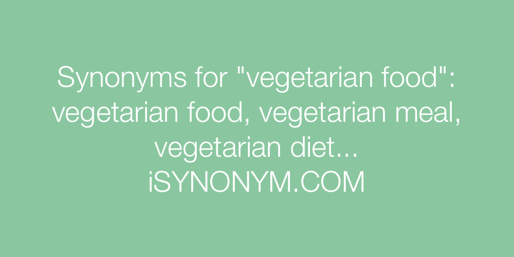 Synonyms vegetarian food