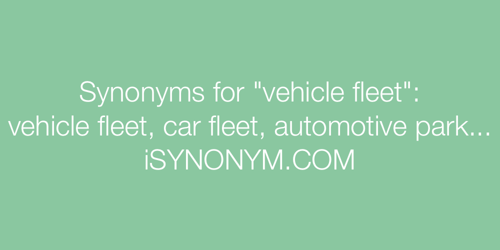 Synonyms vehicle fleet