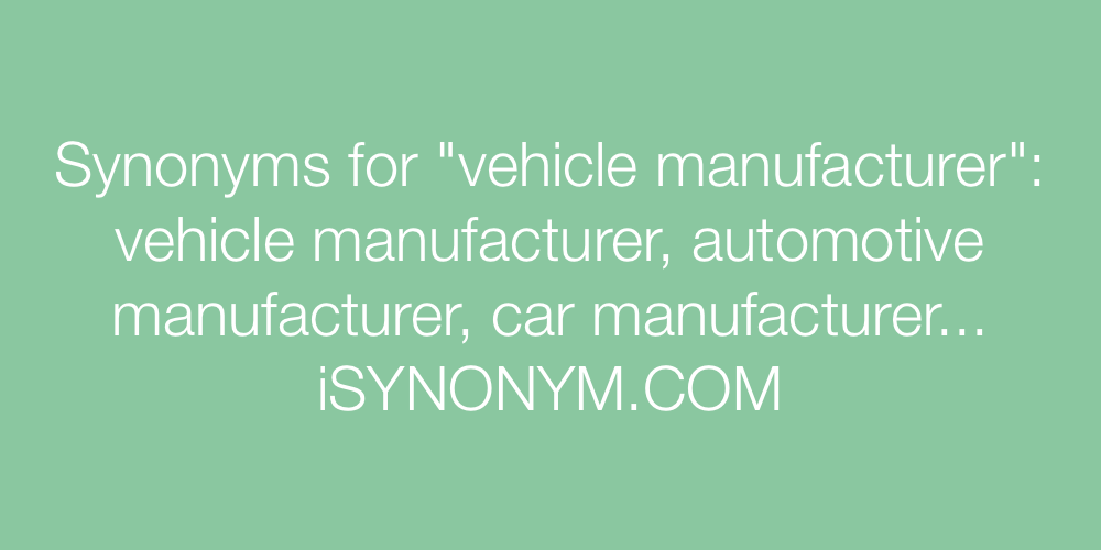 Synonyms vehicle manufacturer