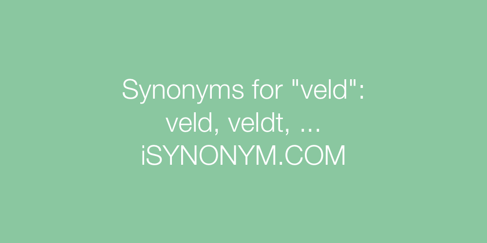 Synonyms veld