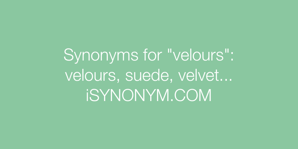 Synonyms velours