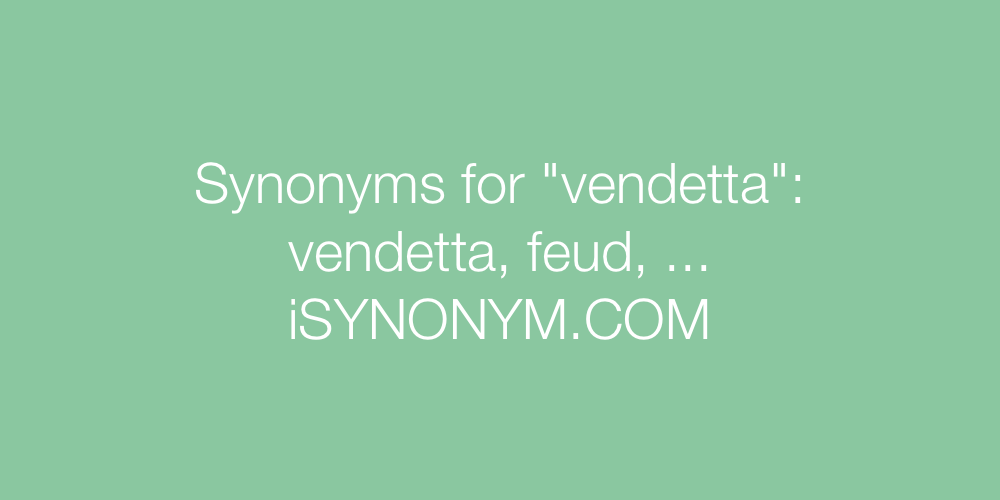 Synonyms vendetta