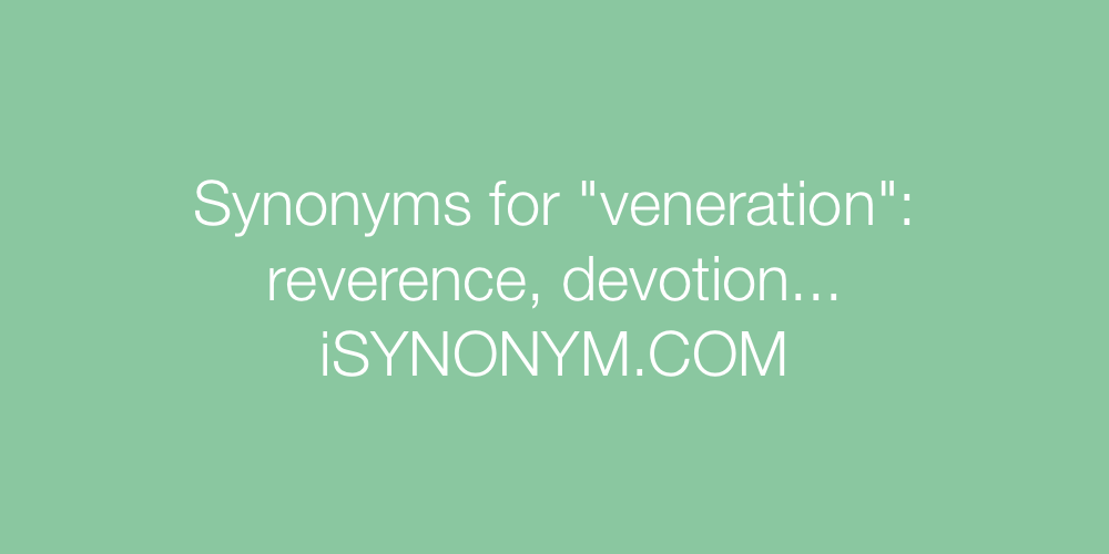 Synonyms veneration