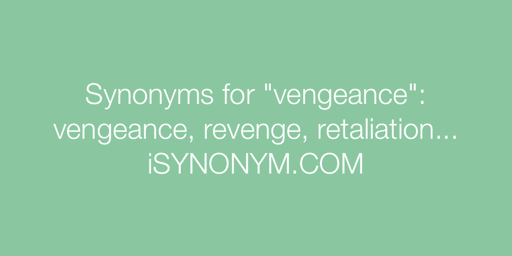 Synonyms vengeance
