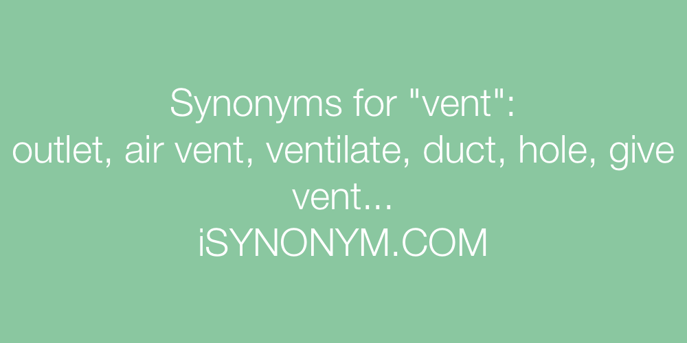 Synonyms vent