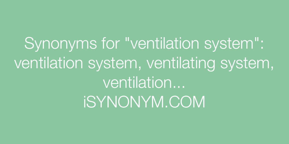 Synonyms ventilation system