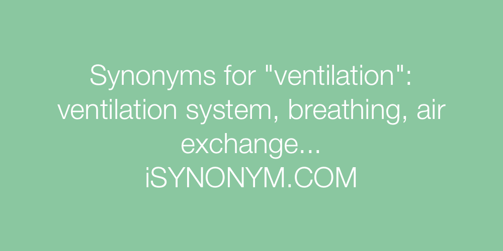 Synonyms ventilation