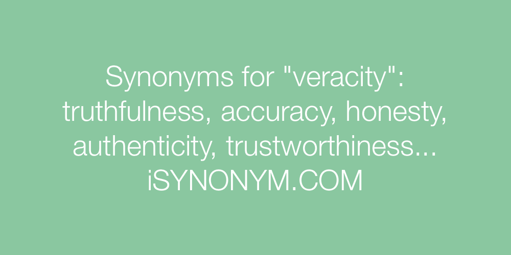Synonyms veracity