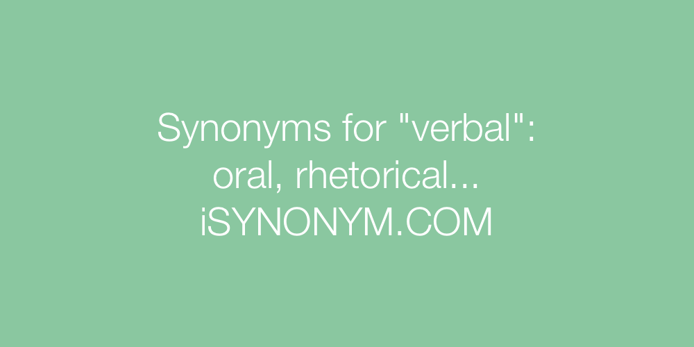 Synonyms verbal