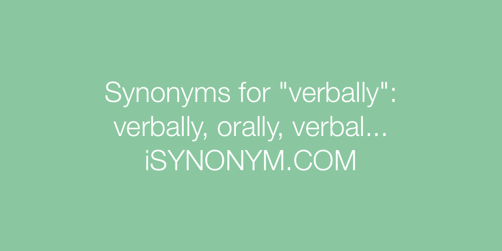 Synonyms verbally