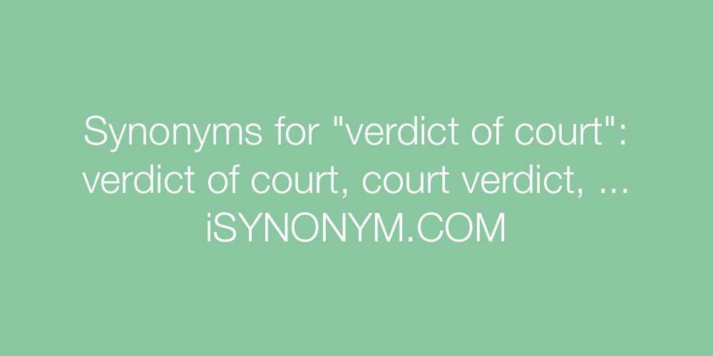 Synonyms verdict of court