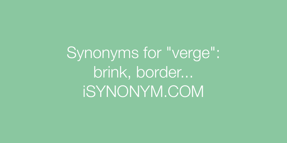 Synonyms verge
