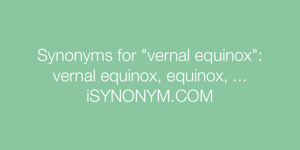 Synonyms vernal equinox