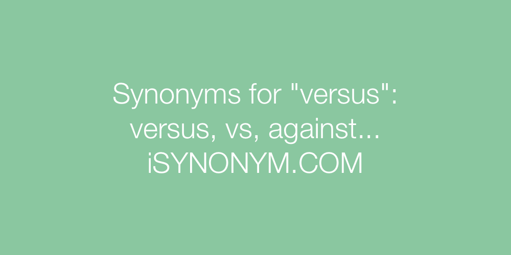 Synonyms versus