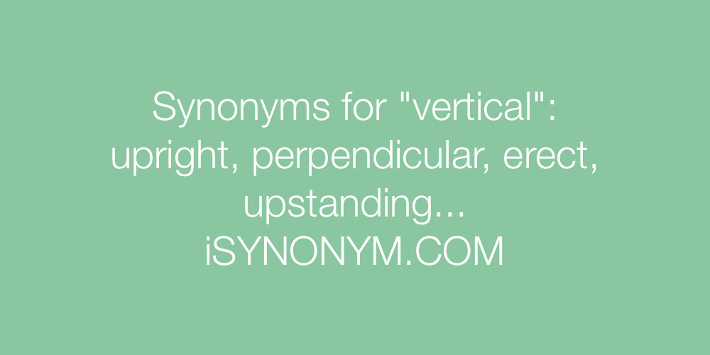 Synonyms vertical