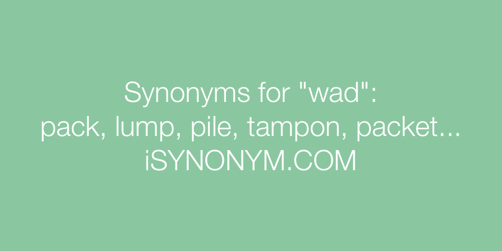 Synonyms wad