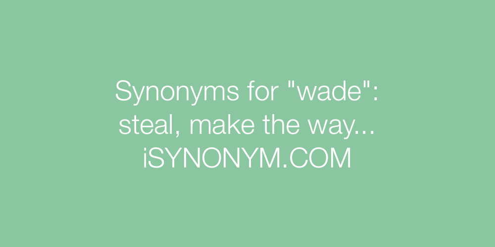 Synonyms wade