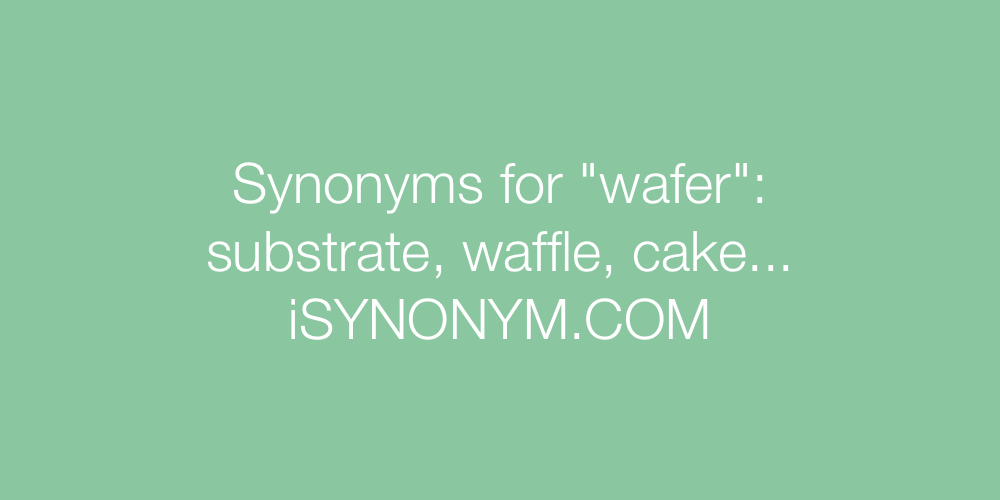 Synonyms wafer