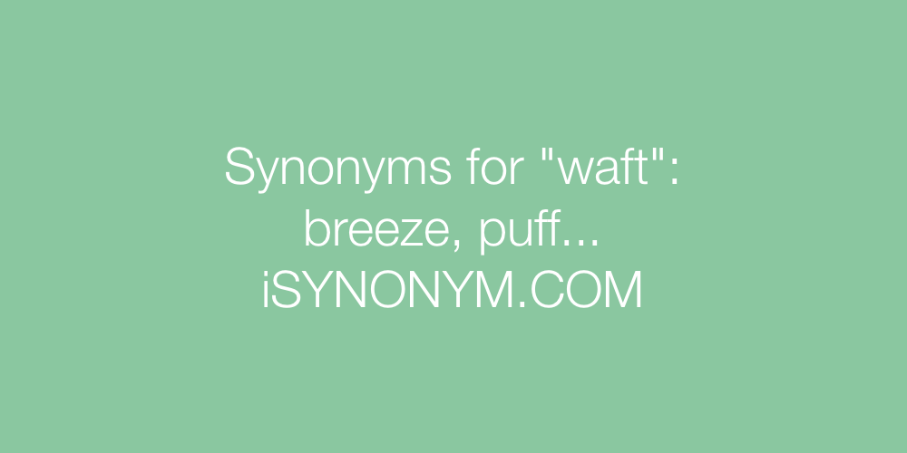 Synonyms waft