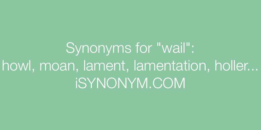 Synonyms wail