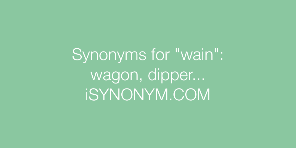 Synonyms wain