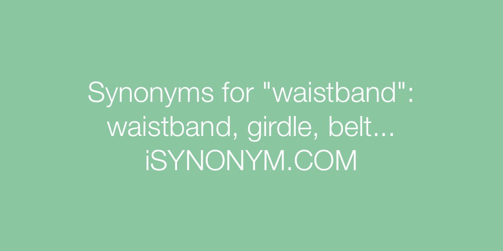 Synonyms waistband