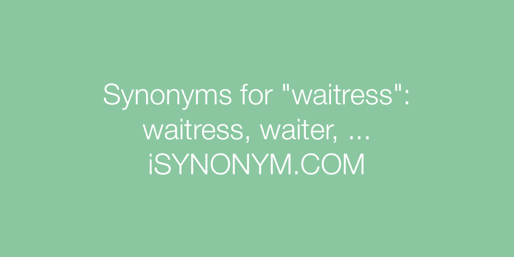 Synonyms waitress