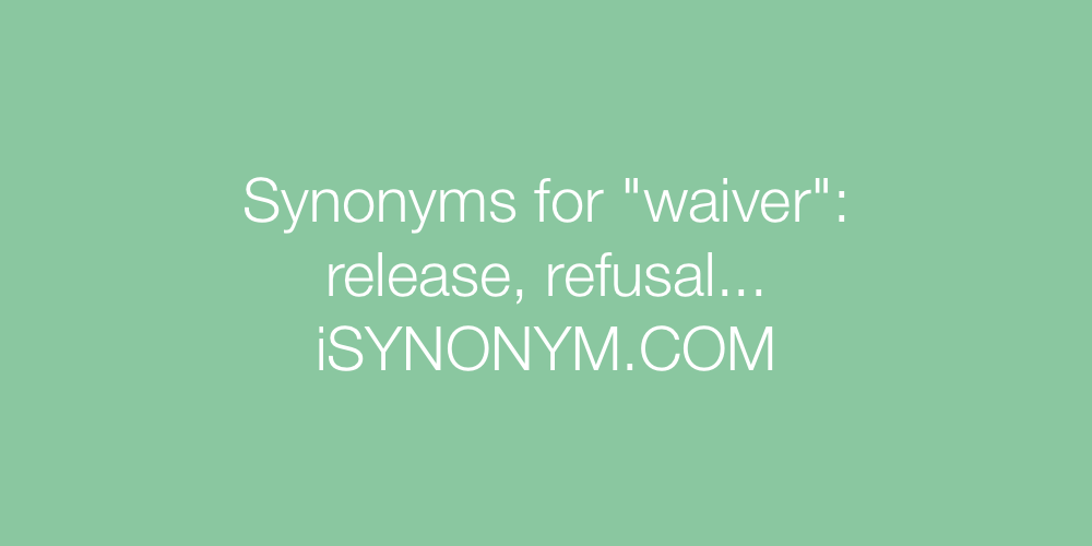 Synonyms waiver