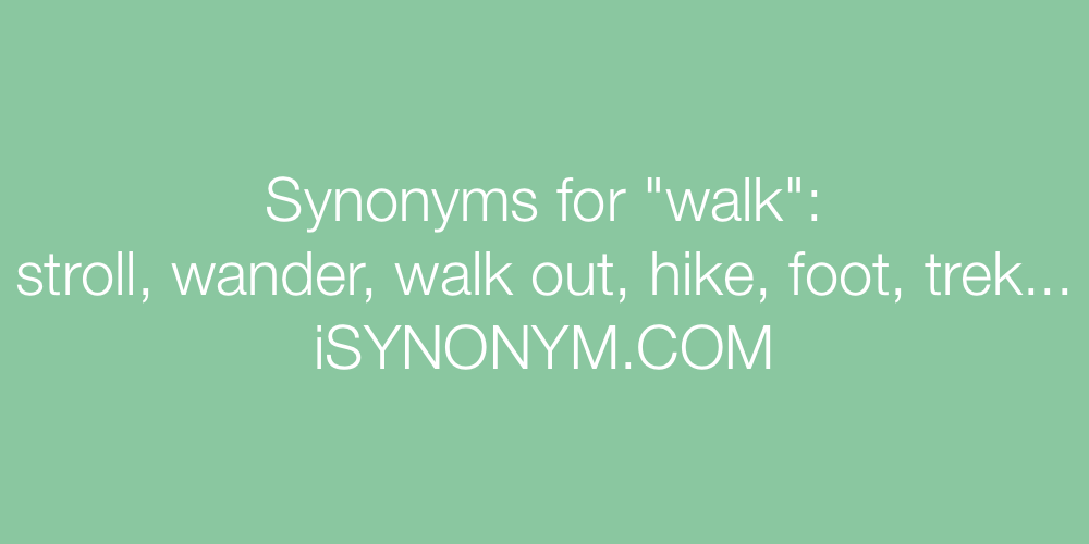 Synonyms walk