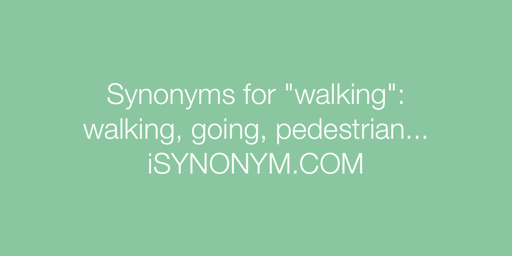 Synonyms walking