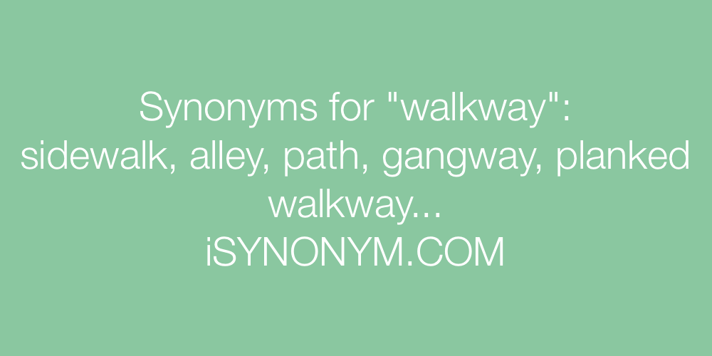 Synonyms walkway