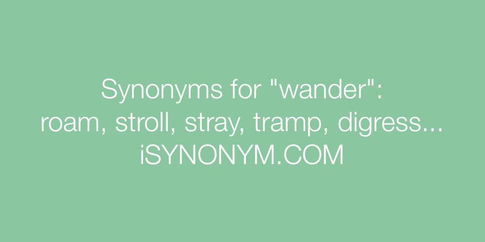 Synonyms wander