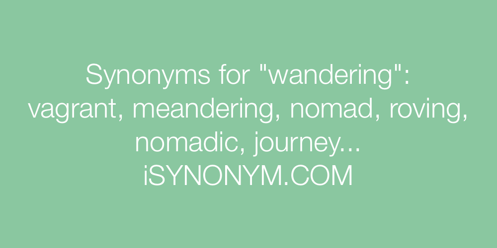 Synonyms wandering
