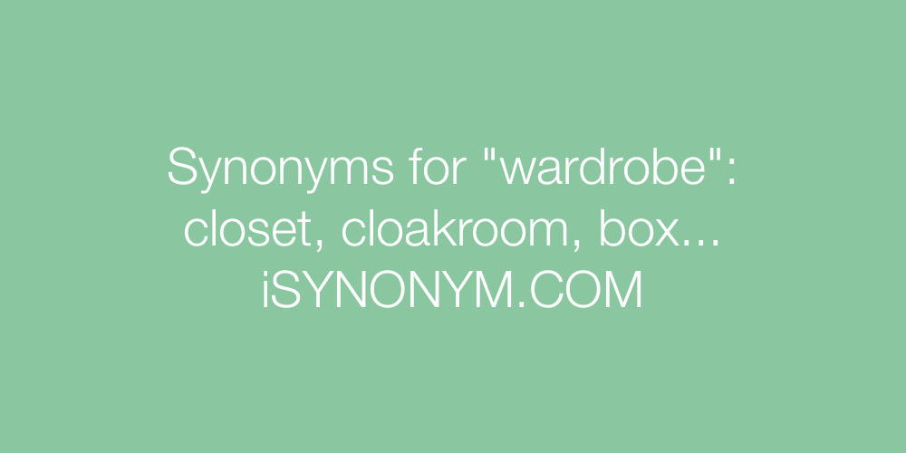 Synonyms wardrobe