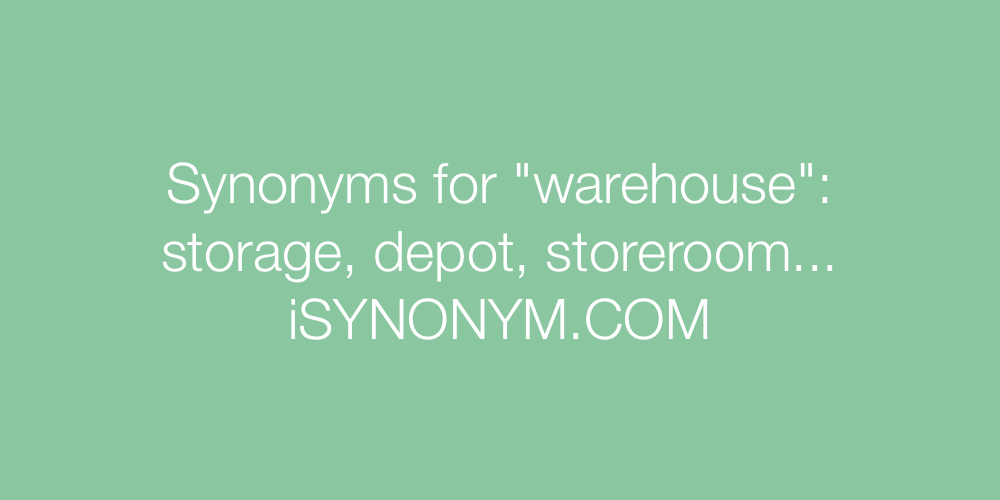 Synonyms warehouse