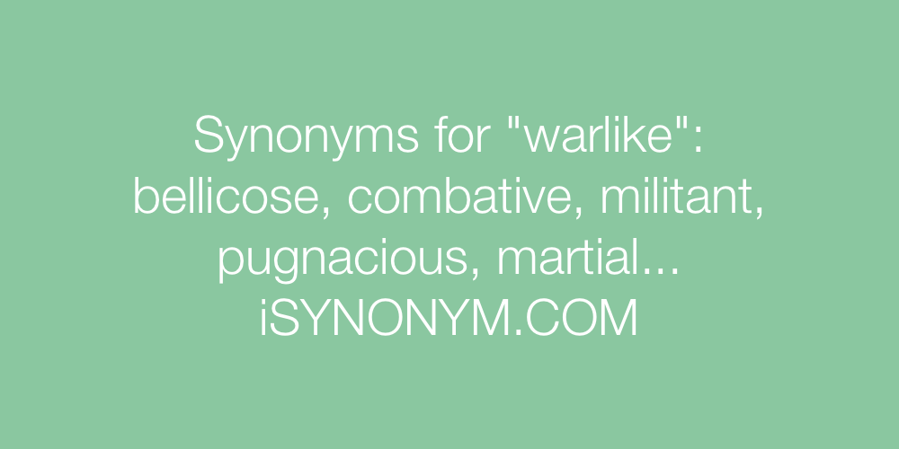 Synonyms warlike