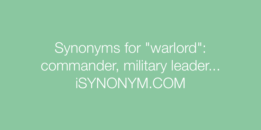 Synonyms warlord