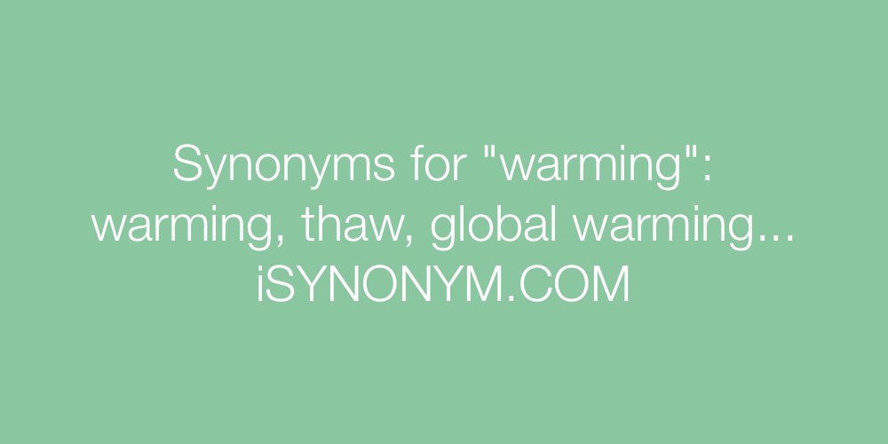 Synonyms warming