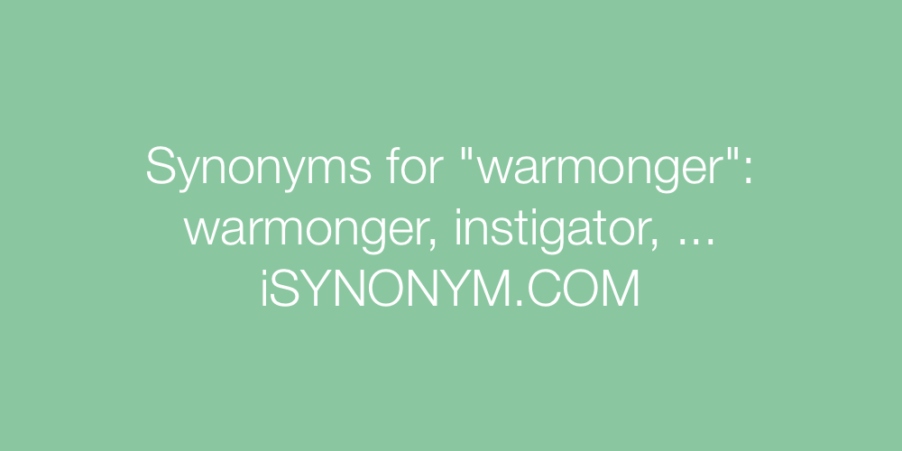 Synonyms warmonger